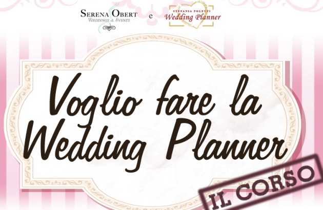 Voglio fare la wedding planner - corso wedding planning