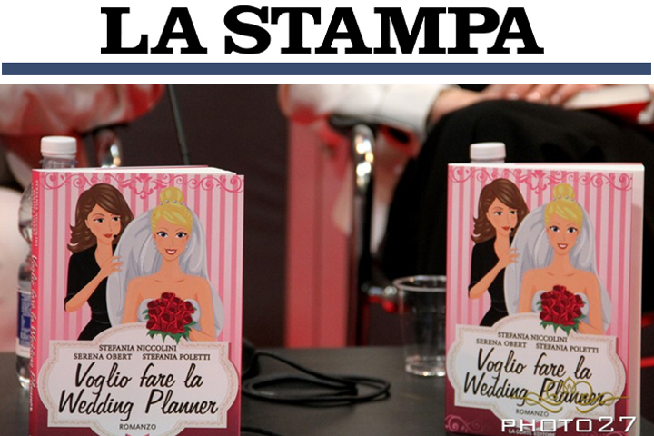 PRESS Serena Obert wedding Planner- La Stampa - Voglio fare la wedding planner